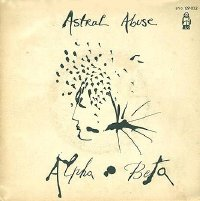 "Astral Abuse/Who Killed French 7"" front cover"