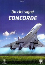 Un Ciel Signé Concorde French DVD including Plus Vite que le Soleil