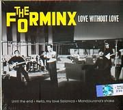 The Forminx - Love Without Love + 3 Greek CD single
