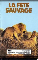 La Fete Sauvage French videocassette front cover